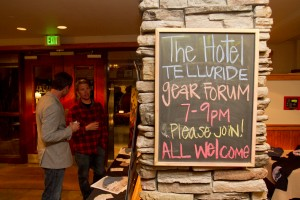 The Hotel Telluride played host to the inaugural Winter Gear Forum.